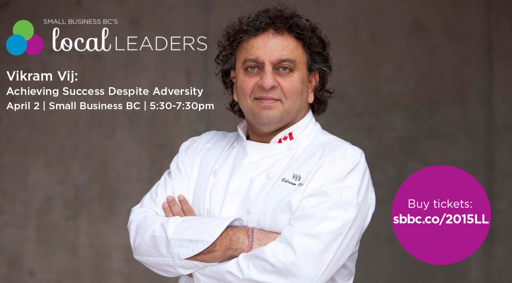 Small Business BC Local Leaders Vikram Vij